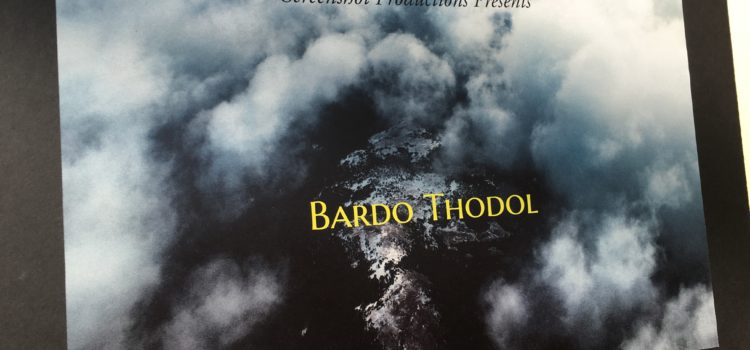 Explore Your Own Death in Bardo Thodol