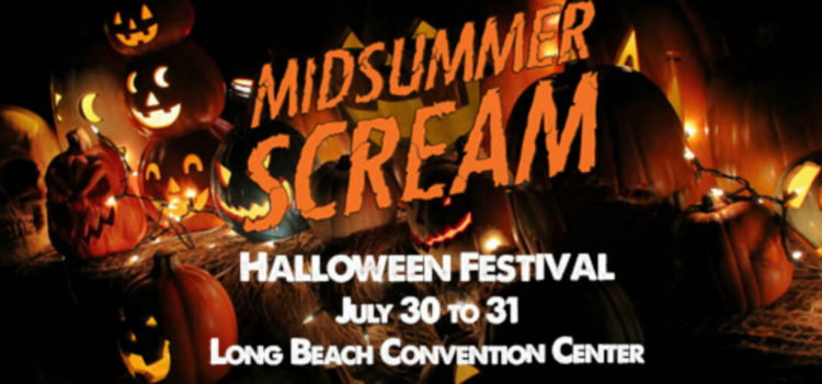 Midsummer Scream Is Upon Us – Where to Find Us This Weekend!