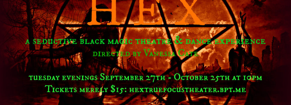 HEX is coming to North Hollywood to Bewitch You