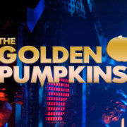 The First Annual Golden Pumpkin Awards