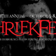 BREAKING: Shriekfest Has Announced its 2017 Call for Entries!