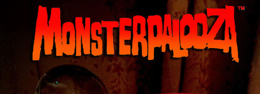 Monsterpalooza is BACK!