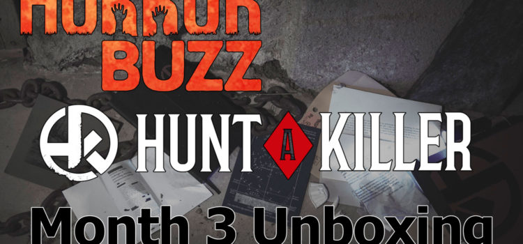 VIDEO: Unboxing Month 3 from Hunt A Killer