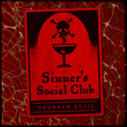 Drunken Devil's Sinner's Social Club Now On Sale
