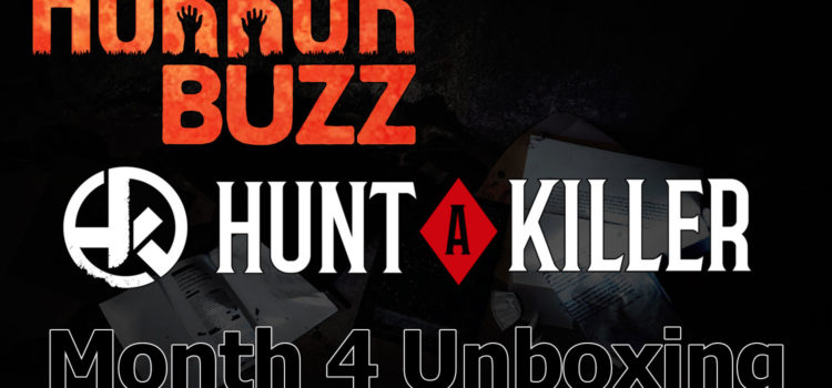 VIDEO: Unboxing Month 4 from Hunt A Killer