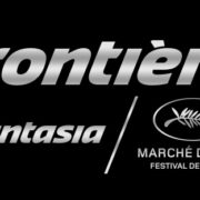 FRONTIÈRES At FANTASIA Announces A Second Wave Of Projects