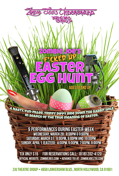 Zombie joes fcked up easter egg hunt announced horrorbuzz easter extravaganza directed by brandon slezak and produced by zombie joe and featuring anna andrews david dickens shannon garland tory hains negle Gallery