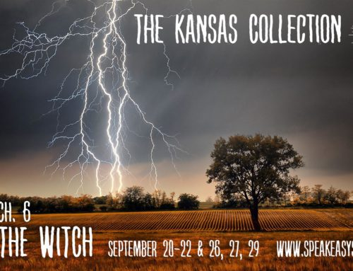The Kansas Collection: Chapter 6 – The Witch Is Coming!