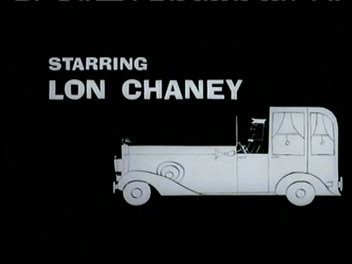 "a title card reading, ""Starring Lon Chaney"""