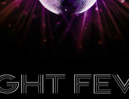 JFI Productions Kicks Off The New Year With NIGHT FEVER