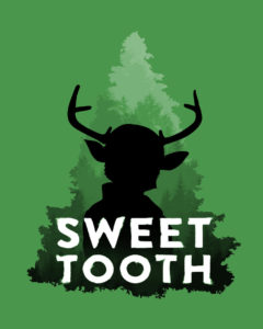Sweet Tooth Concept Poster