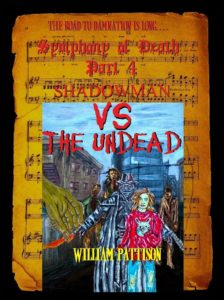 Symphony of Death Part 4. Shadowman vs. the Undead